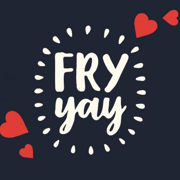 fry-yay august offer