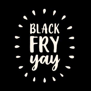 black fry-yay